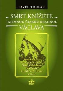 smrt-knizete-vaclava-tajemnou-ceskou-krajinou.1